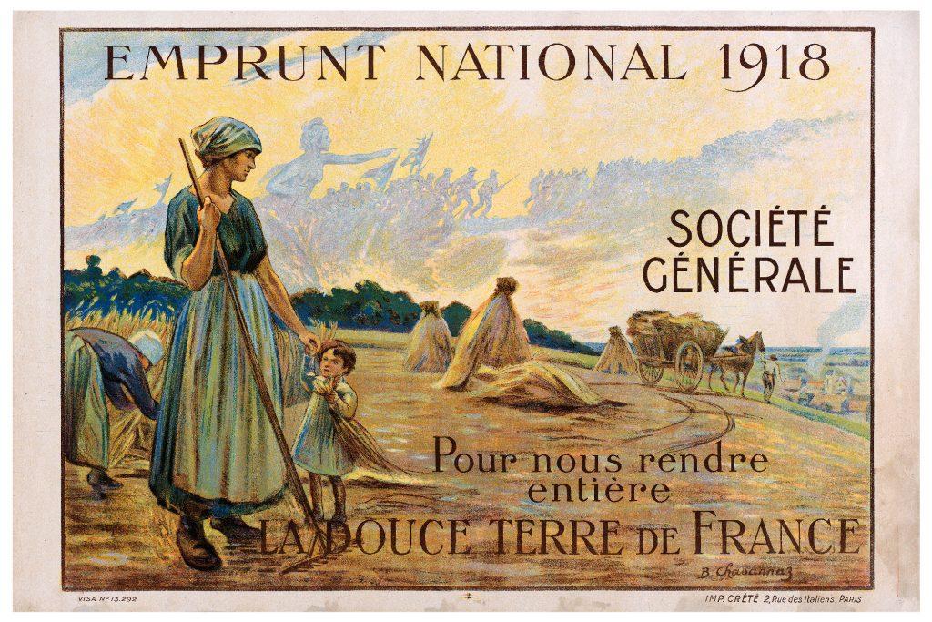 Bruno Chavannaz - « Pour nous rendre entière la douce terre de France », 4e emprunt de la Défense nationale, Société générale, 1918.