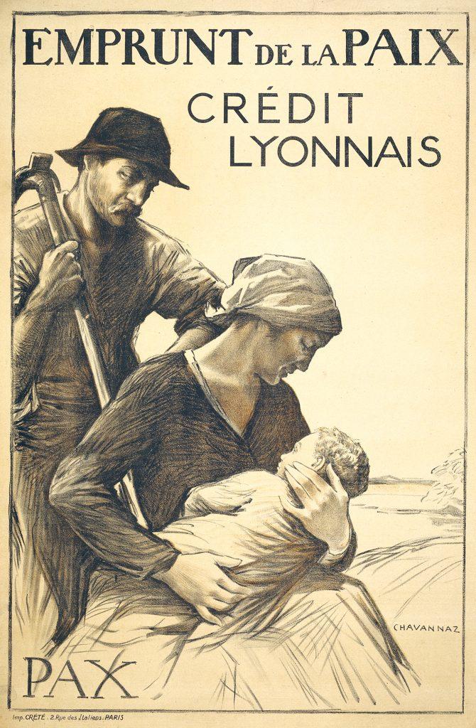 Bruno Chavannaz - « Emprunt de la paix », Crédit lyonnais, 1920. Crédit 2 : Crédit Agricole S.A., Archives historiques, fonds Crédit Lyonnais.