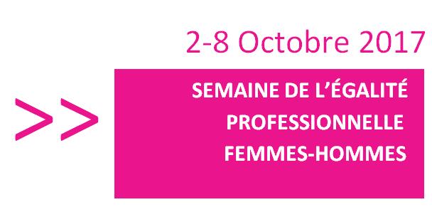 Semaine de l'égalité professionnelle entre les femmes et les hommes