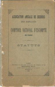 Statuts de l'Association amicale de secours des employés du CNEP (1894). BNP Paribas, Archives historiques.
