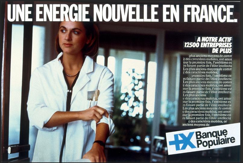 Campagne publicitaire « Une nouvelle énergie en France » qui rappelle en 1984 que l'énergie de la Banque Populaire se communique à ses client(e)s. Conception : Agence Young & Rubicam. Fonds d'archives Banque Populaire