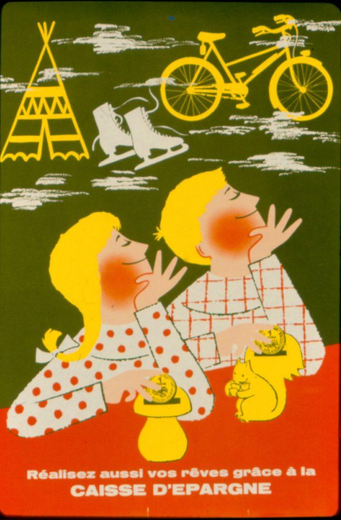Affiche publicitaire réalisée par Lucienne Galatry. 1964. Archives historiques de la Caisse d'Epargne Loire-Centre.