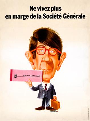 Campagne publicitaire composée d'affiches, d'annonces presse et d'objets d'après les dessins de Michel Guiré-Vaka pour la Société Générale parue entre 1968 et 1972. © Michel Guiré-Vaka. Archives historiques Société Générale.
