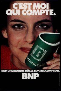Campagne de publicité « BNP. Une banque où les femmes comptent ». 1978. BNP Paribas, archives historiques.