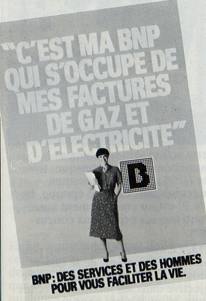 Campagne de publicité « Pour vous faciliter la vie », BNP, 1981. BNP Paribas, archives historiques.