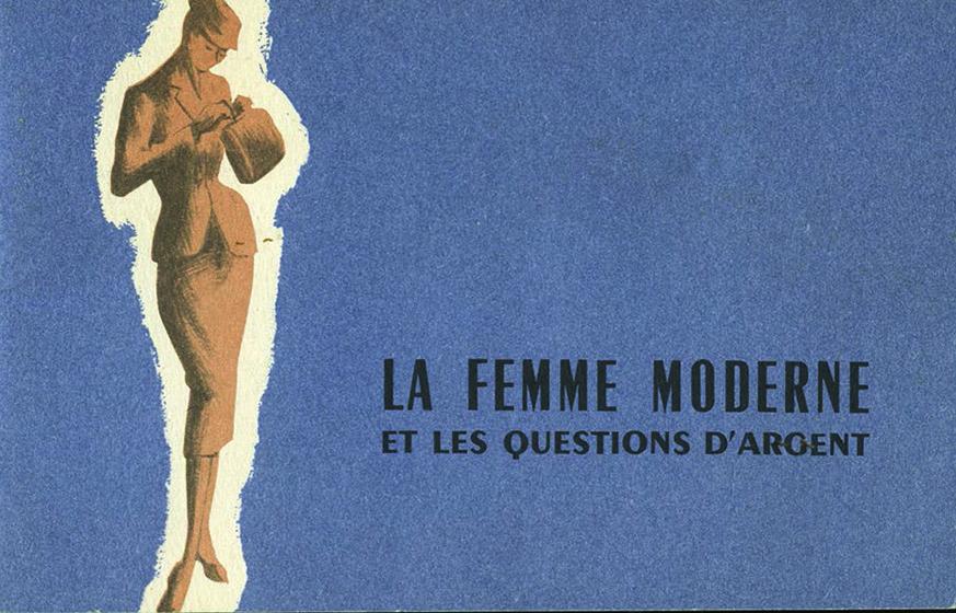 Brochure commerciale « La femme et les questions d'argent » publiée par la BNCI au début des années 1960. BNP Paribas, archives historiques.