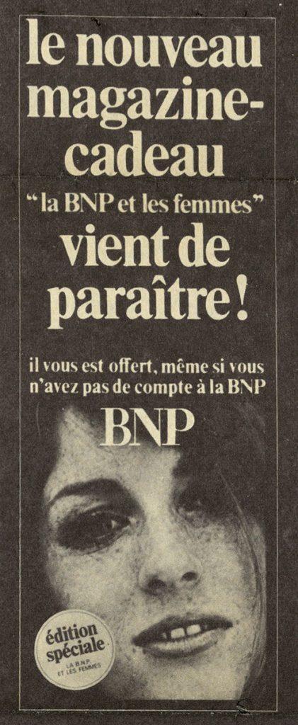 Autour du magazine « La BNP et les femmes », extraits de Dialogue, journal interne de la BNP, 1968. BNP Paribas, archives historiques.